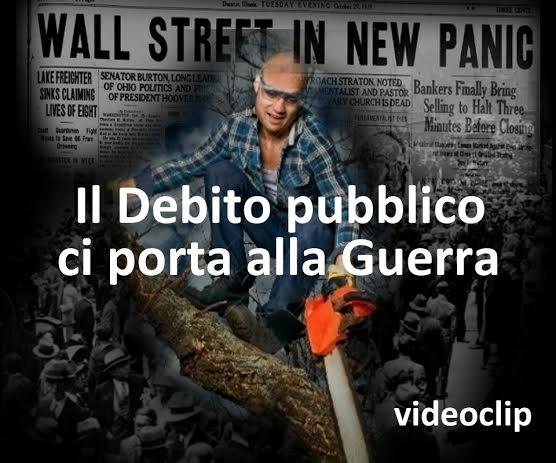 Videoclip. Il Debito pubblico ci porta alla Guerra